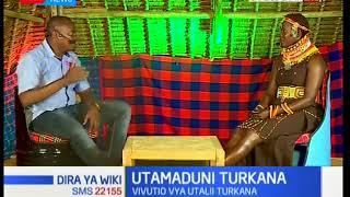 Utamaduni kaunti ya Turkana; Mizani ya Wiki-Dira ya Wiki