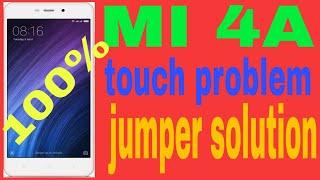 Xiaomi Redmi 4a Touch Problem Solution || 4a Touch Ways Jumper