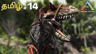 ARK Survival Evolved Episode 14 (Therizinosaurus Taming) Tamil Gaming