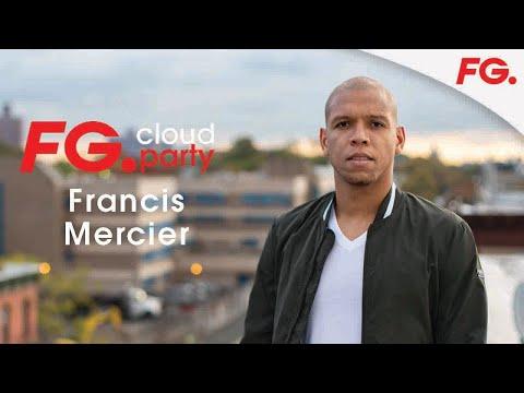 FRANCIS MERCIER | FG CLOUD PARTY | LIVE DJ MIX | RADIO FG