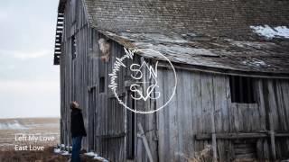 East Love - Left My Love
