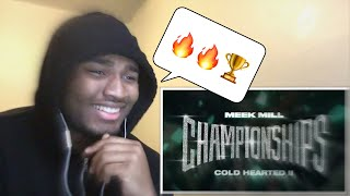 Meek Mill   Cold Hearted II REACTION!!