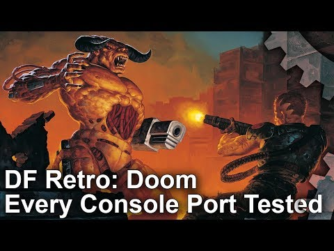 DF Retro: Doom - Every Console Port Tested and Analysed!