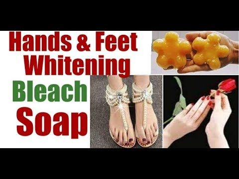 Hands And feet whitening  Bleach SOAP (100% result)