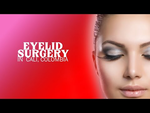 Best Package for Eyelid Surgery in Cali, Colombia