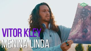 Vitor Kley - Menina Linda
