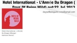 Hotel International: L'Année Du Dragon (WILD 019)