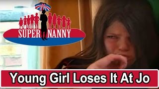 Young Girl Loses It At Jo Frost! | Supernanny