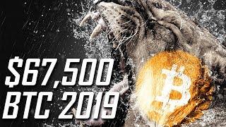 BITCOIN $67,500 2019