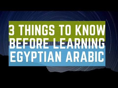 3 things to know before learning Egyptian Arabic
