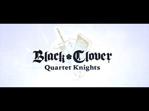 Black Clover: Quartet Knights - 2nd Story Trailer | PS4, PC thumbnail