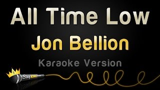 Jon Bellion  All Time Low Karaoke Version