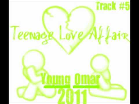 Young Omar- Teenage Love Affair