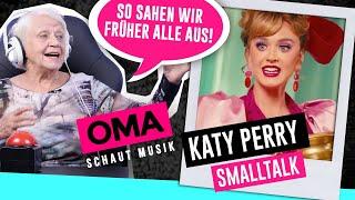 Oma Schaut Musik   Katy Perry (Small Talk)