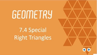 Special Right Triangles, BJU Press Geometry 4th Ed, Lesson 7.4--Flipped Geometry #44