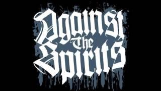 "Against The Spirits - Against The Spirits (Demo 7"")"