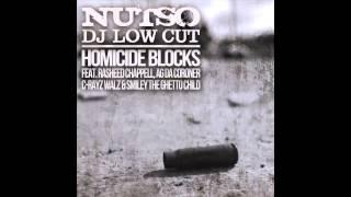 Nutso & Dj Low Cut - Homicide Blocks feat. Rasheed Chappell, AG da Coroner...