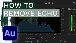 How to Remove Echo – Adobe Audition Tutorial