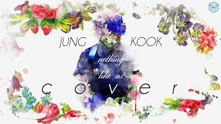 Gambar cover Jung Kook - Nothing like us (COVER) Lyrics