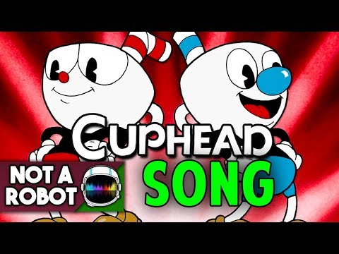 "CUPHEAD SONG ""THE DEVIL'S GAME"" [NotARobot]"