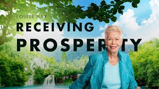 Louise Hay - Receiving Prosperity | NO ADS IN VIDEO | Attract Wealth Success And Love Into Your Live