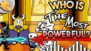 Who Is The Strongest Character In UNDERTALE? Undertale Theory | UNDERLAB