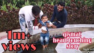 Qismat Heart Touching Story