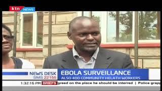 Government intensifies Ebola Surveillance along porous Uganda border