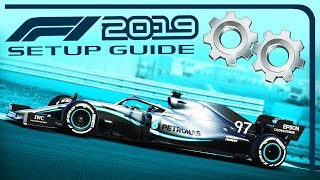 F1 2019 SETUP GUIDE TUTORIAL (Basic)   Tips & Tricks