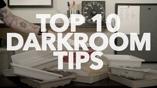 My TOP 10 Darkroom Tips...So Far.