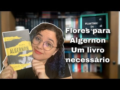 Resenha: Flores para Algernon - Daniel Keyes ��