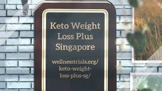 Keto Weight Loss Plus Singapore (SG)  Diet Reviews,