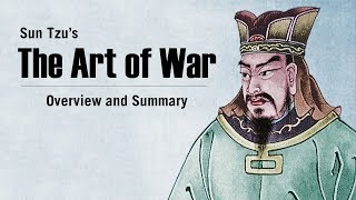 Sun Tzu's The Art of War | Overview & Summary
