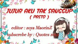 SUNGGUH AKU TAK SANGGUP ( Pasto ).. Video Lirik