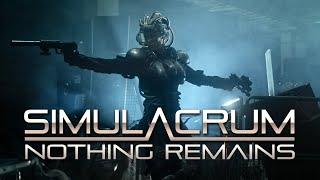 SIMULACRUM - Nothing remains