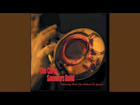 Dancing with the Widow St. James online metal music video by CHRIS SAUNDERS BAND / CHRIS SAUNDERS BIG SKIN