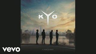 """Video thumbnail of """"Kyo - On se tourne autour (Audio)"""""""