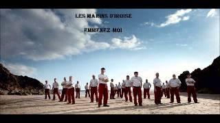 "Video thumbnail of ""Emmenez-moi - LES MARINS  d'Iroise"""