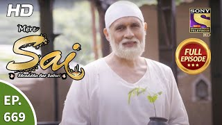 Mere Sai - Ep 669 - Full Episode - 4th August, 2020