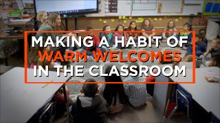 Starting Each Class With A Warm Welcome