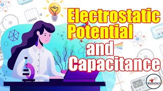 #Biomentors #NEET 2021: Physics - Electrostatic Potential and Capacitance Lecture - 2