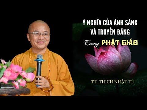 Ý nghĩa của ánh sáng và truyền đăng trong Phật giáo