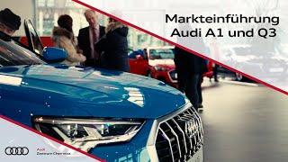 Markteinführung Audi A1 & Q3 (2019)