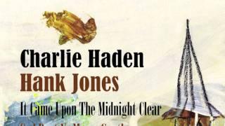 Charlie Haden and Hank Jones - God Rest Ye Merry, Gentlemen