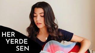 Zeynep Bastık   Her Yerde Sen ( Cover ) | Zehra Cücük