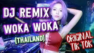 Gambar cover DJ REMIX WOKA WOKA (Thailand) ORI TIK TOK mantap jiwa