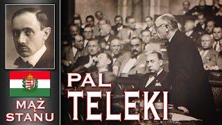 Pal Teleki - Przyjaciel Polaków - Polak, Węgier - Dwa Bratanki...