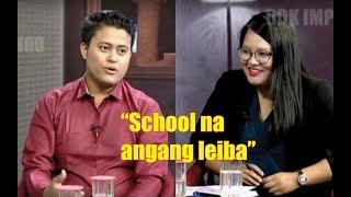 School Sing Na Angang Leiba, Talk By Birkarnelzelzit Thiyam With Roma Sagolsem