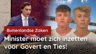Minister moet zich inzetten voor Govert en Ties!
