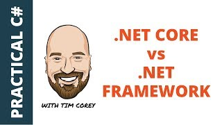 .NET Core vs .NET Framework - What's the difference?
